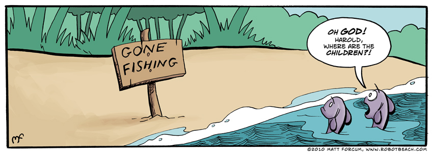 010 – Gone Fishing